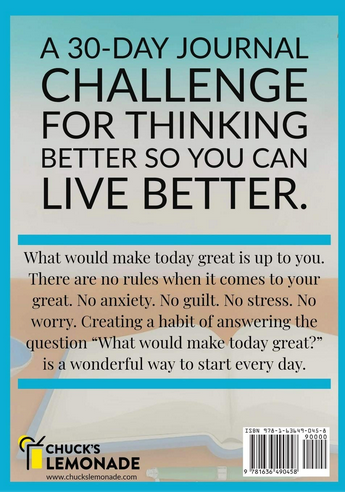 Back Cover - Chucks Lemonade A 30-Day Journal Challenge! What would make today great?